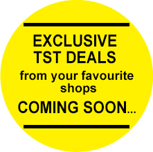 Exclusive TST Deals coming soon